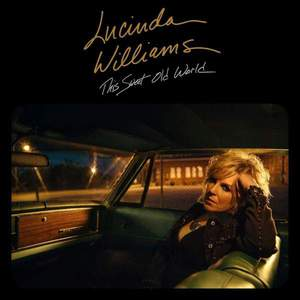 'This Sweet Old World' by Lucinda Williams