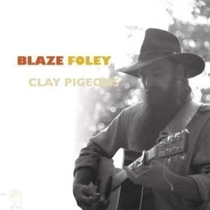 'Clay Pigeons' by Blaze Foley