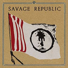 Procession: An Aural History by Savage Republic