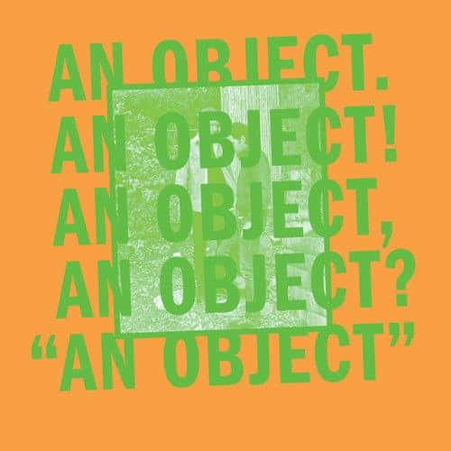 'An Object' by No Age