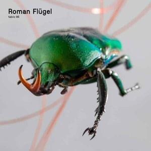 'fabric 95: Roman Flügel' by Roman Flugel