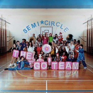 'Semicircle' by The Go! Team