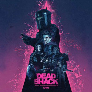'Dead Shack (Original Motion Picture Soundtrack)' by Humans