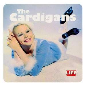 'Life' by The Cardigans