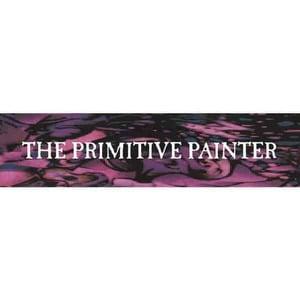 'The Primitive Painter' by The Primitive Painter