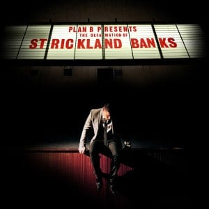 'The Defamation of Strickland Banks' by Plan B