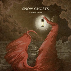 'A Wrecking' by Snow Ghosts