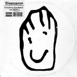 'Everything That Makes You Happy' by Blaenavon