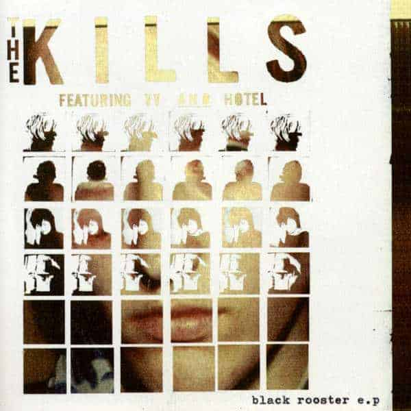 'Black Rooster EP' by The Kills