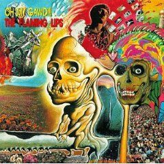 Oh My Gawd!!! by The Flaming Lips