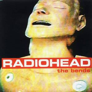 'The Bends' by Radiohead