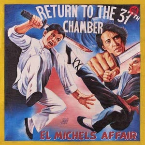 'Return To The 37th Chamber' by El Michels Affair