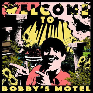 'Welcome To Bobby's Motel' by Pottery