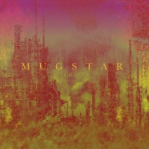 'Graft' by Mugstar