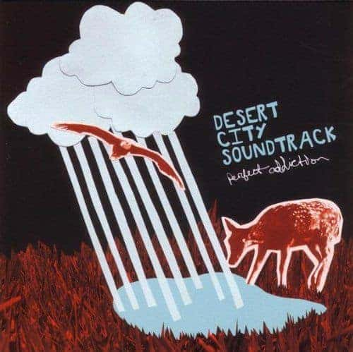 'Perfect Addiction' by Desert City Soundtrack