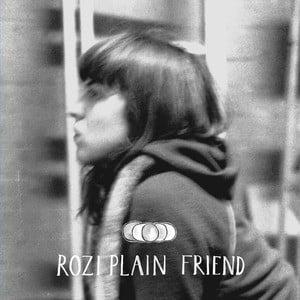 'Friend' by Rozi Plain
