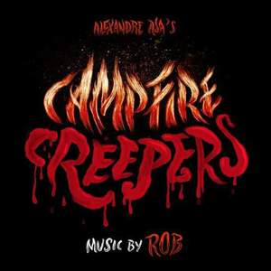 'Campfire Creepers' by Rob
