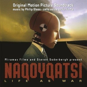 'Naqoyqatsi (Original Motion Picture Soundtrack)' by Philip Glass featuring Yo-Yo-Ma