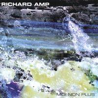 Moi Non Plus by Richard Amp
