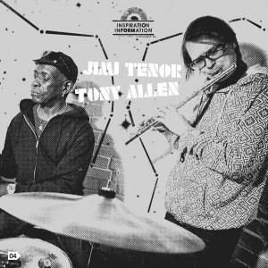 Inspiration Information by Jimi Tenor & Tony Allen