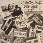Remixes by Chaos A.D.
