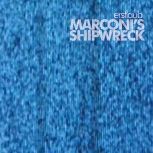 'Marconi's Shipwreck' by Erstlaub