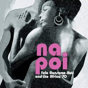 'Na Poi' by Fela Kuti