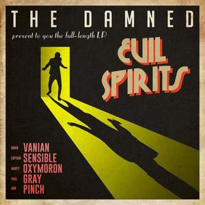 'Evil Spirits' by The Damned