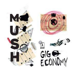 'Gig Economy' by Mush