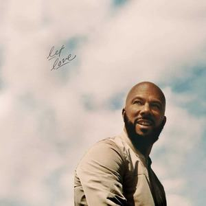 'Let Love' by Common