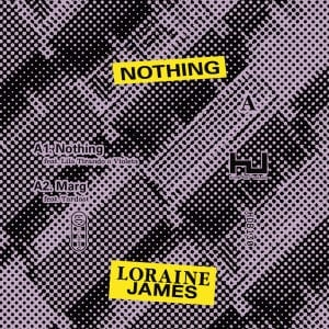 'Nothing EP' by Loraine James