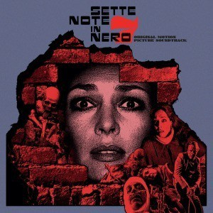 'Sette Notte In Nero (Original Motion Picture Soundtrack)' by Fabio Frizzi, Franco Bixio and Vince Tempera