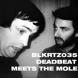 'Deadbeat Meets The Mole' by Deadbeat & The Mole