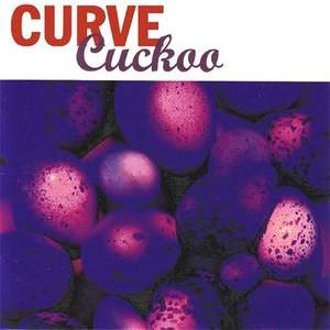 'Cuckoo' by Curve
