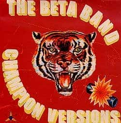 Champion Versions by The Beta Band