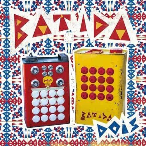 'Dois' by Batida