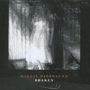 'Shaken' by Maggie Bjorklund