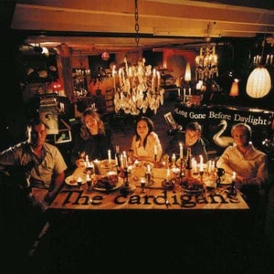 'Long Gone Before Daylight' by The Cardigans