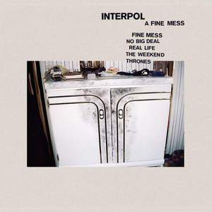 'A Fine Mess' by Interpol