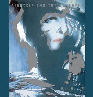 'Peepshow' by Siouxsie and The Banshees