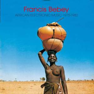 'African Electronic Music 1975-1982' by Francis Bebey