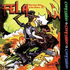 'Confusion' by Fela Kuti