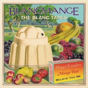 'The Blanc Tapes' by Blancmange