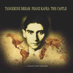 'Franz Kafka - The Castle' by Tangerine Dream