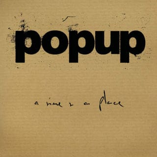 'A Time And A Place' by Popup