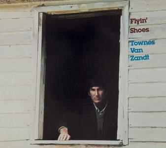'Flyin' Shoes' by Townes Van Zandt