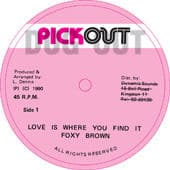 Love Is where You Find It / Version by Foxy Brown