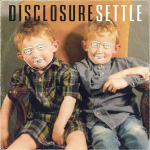 'Settle' by Disclosure