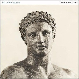 'Glass Boys' by Fucked Up