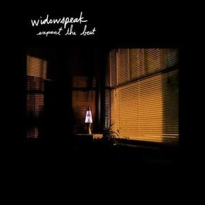 'Expect The Best' by Widowspeak